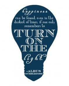 One of my favorite quotes from the legendary Albus Dumbledore. Dumbledore's Army. <3