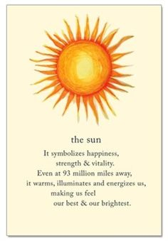 The Sun by Cardthartic ~It symbolizes happiness, strength & vitality. Even at 93 million miles away, it warms, illuminates and energizes us, making us feel our best & brightest. 93 Million Miles, Wicca, Chakra, Quotes To Live By, Life Quotes, Spiritual Symbols, Sanskrit Symbols, Spiritual Meaning, Tarot