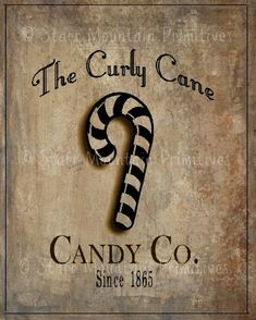 Primitive Christmas Curly Candy Cane Co. Feedsack Pantry Label Logo Jpeg Image for Large Pillow Labels Hanging Tags Magnets Ornies – Candy Cane Christmas Labels, Christmas Signs, Christmas Printables, Christmas Candy, Christmas Pictures, Christmas Art, Xmas, Christmas History, Magical Christmas