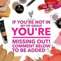 """Join my VIP group on Facebook  """"Get LIPPY with it""""  for special offers on younique."""