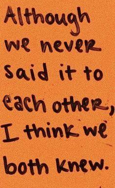 aunque nunca nos lo dijimos, creo que ambos lo sabíamos The Words, Pretty Words, Beautiful Words, Mood Quotes, True Quotes, Quotes Quotes, Positive Quotes, Image Citation, Def Not