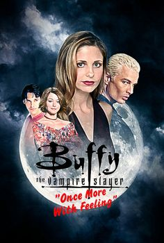 Buffy the Vampire Slayer - Once More, with Feeling (one of my favorite episodes ever...hands down)