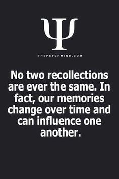 No two recollections are ever the same. In fact, our memories changes over time and can influence one another. Psychology Says, Psychology Fun Facts, Psychology Quotes, Psychological Facts About Boys, Psychological Effects, Therapy Quotes, Mind Blowing Facts, Shocking Facts, Learning Quotes