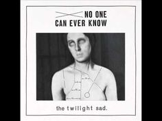 The Twilight Sad - Nil   Really really like this this band, name be damned.