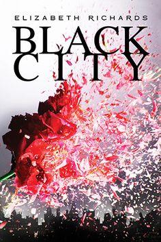 Black City (Black City, #1), by Elizabeth Richards