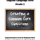 This file includes 116 total pages and features:    1.  Common Core At a Glance Breakdown     2.  Colorful posters for use in revealing English 7 Commo...