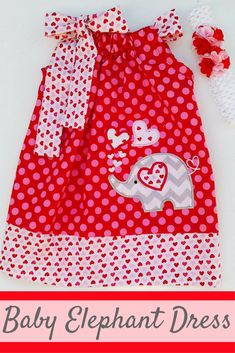Valentines Elephant Pillowcase Dress With Headband Elephant Dress, Baby Elephant, Baby Bouquet, Baby Dress, Birthday Gifts, Hearts, Valentines, Kids, Clothes