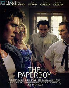 The Paperboy. This movie is crazy crazy crazy.