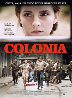Colonia by Florian Gallenberger avec Emma Watson et Daniel Brühl Cinema Film, New Movies, Good Movies, Movies Online, Amazing Movies, Colonia Film, Colonia Emma Watson, Film Movie, Books