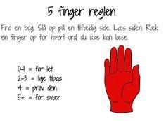 Læsning 5 finger reglen Classroom, Organization, Teaching, Education, School Stuff, Kids, Relationship, 2nd Grades, First Grade