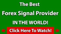 The Best Forex Signal Provider In The World [Tags: FOREX SIGNAL Best Forex provider signal world]