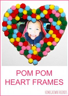Super cute pom pom heart frames for Valentine's Day. These would make a great gift for kids to make for a loved one!