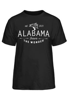Estd 1819 Alabama Share The Wonder #PassionTees #custom #hoodies #tshirts