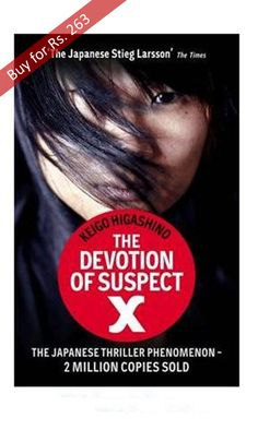 Buy The Devotion Of Suspect X online here at online shopping store and get it delivered in just two to three business days. The book has sold more than 2 million copies & is one of the best sellers that you might like. You have many options to choose from to pay for the book. You can use internet banking account to pay for the book or you can use credit card and debit card to pay for the book. You can also opt for cash on delivery option where you can pay for the book after it gets delivered