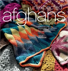 Unexpected Crochet Afghans