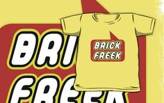 Brick Freek T-shirt by Bubble-Tees.com by Bubble-Tees
