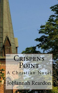 Crispens Point by JoHannah Reardon on StoryFinds - FREE Kindle book deal - Christian romance novel - Read FREE excerpt - http://storyfinds.com/book/2280/crispens-point/excerpt - http://storyfinds.com/book/2280/crispens-point