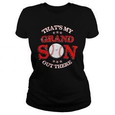 Make this awesome Grandson saying  THAT'S MY GRANDSON OUT THERE  as a great gift for Grandson