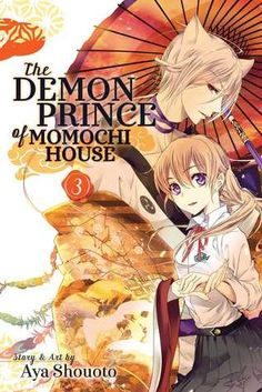 The Demon Prince of Momochi House Vol 3 Ages 13+ Popular new series Romantic Fantasy