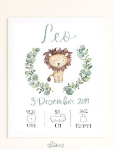 "Birth picture ""Leo lion"" - Are you looking for a present for a christening or for birth? Baby Prints, Nursery Prints, Nursery Wall Art, Art Minecraft, Bb Reborn, Birth Pictures, Baby Hamper, Baby Posters, Baby Illustration"
