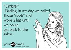 ecard, agre, ombre hair quotes, colors, funni, thought, bakers, true stories, dyes