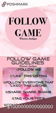 #15 FOLLOW GAME🌸FOLLOW ME! LIKE! SHARE!🌸 #15 FOLLOW GAME🌸FOLLOW ME! LIKE! SHARE! TAG YOUR PFF'S!🌸Return to follow new posher's! Let's work together to increase our followers!   Thank you for visiting @lauras_boutique! I hope that you find something that you love in my closet!😘💞xoxo    🌸Suggested User  🌸3X Party Co-Host  🌸Posh Mentor  🌸Top Rated Seller  🌸Top 10% Seller  🌸Top 10% Sharer  🌸Fast Shipper Laura's Boutique Other
