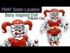 """Circus """"Baby"""" Doll - FNAF Sister Location Polymer Clay Tutorial (Five Nights at Freddy's) - YouTube"""
