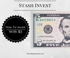 STASH INVEST – THIS IS HOW YOU START INVESTING WITH $5