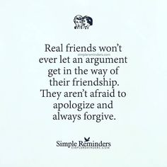 "@Regrann from @mysimplereminders - ""Real friends won't ever let an argument get…"