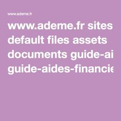 www.ademe.fr sites default files assets documents guide-aides-financieres-renovation-habitat-2016.pdf