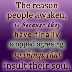 The Reason People Awaken ... ...