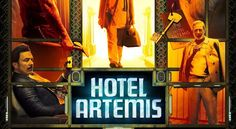 The movie Hotel Artemis: trailer, clips, photos, soundtrack, news and much more! Hd Movies, Movies Online, Movie Tv, Films, Upcoming Movie Trailers, Upcoming Movies, Hollywood Movies 2018, Full Movies Download, Artemis