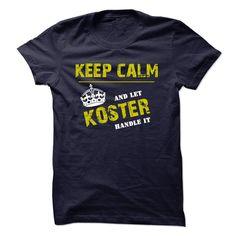 ( T-Shirt) Let KOSTER Handle It Teeshirt of year Hoodies, Funny Tee Shirts