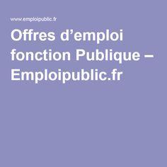 Offres d'emploi fonction Publique – Emploipublic.fr