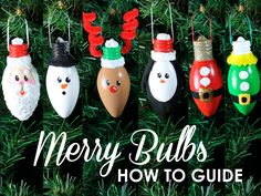 Merry Bulbs How To Guide – Complete Instructions to Make 6 Light Bulb Ornaments – DIY Ornament Tutorial – diy decoration Hanging Christmas Lights, Kids Christmas Ornaments, Christmas Crafts For Kids, Christmas Projects, Holiday Crafts, Christmas Diy, Christmas Decorations, Christmas Light Bulbs, Christmas Crafts To Sell Handmade Gifts