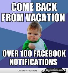 Success Kid: come back from vacation...