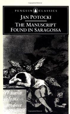The Manuscript Found in Saragossa (Penguin Classics) by Jan Potocki,http://www.amazon.com/dp/0140445803/ref=cm_sw_r_pi_dp_SvRftb18YF87Q0NQ