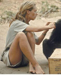 Jane Goodall...She's so inspiring.