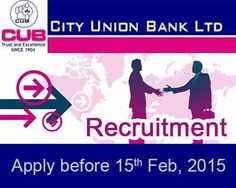 City Union Bank Recruitment 2015 | Apply before 15th Feb.