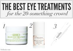 The Best Eye Treatments for Your 20s