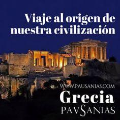 #Grecia. Viaje al origen de nuestra civilización #TurismoCultural #EscapadaCultural #Pausanias #Viajesarqueológicos