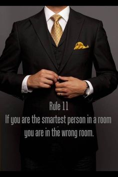 Be in the right room.  ♠️