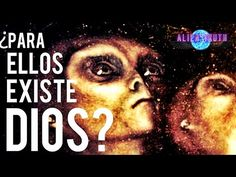 ¿Los Extraterrestres creen en Dios? | Alien Truth - YouTube
