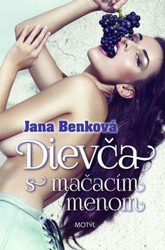Kniha: Dievča s mačacím menom (Jana Benková) | bux.sk
