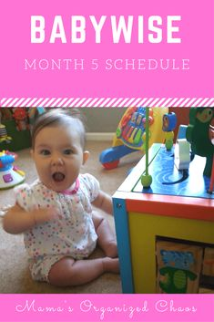 Babywise Schedule Month 5 – Mama's Organized Chaos - toddlers 5 Month Old Schedule, Baby Schedule, Toddler Schedule, Sleep Schedule, Before Baby, After Baby, Baby Wise, Kids Fever, Baby Fever