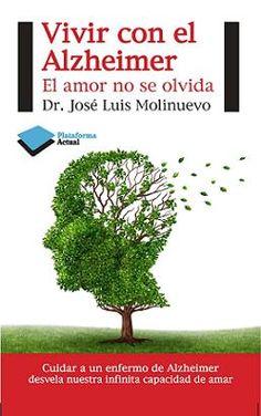 Entrevista - «Vivir con el Alzheimer», nuevo libro de José Luis Molinuevo