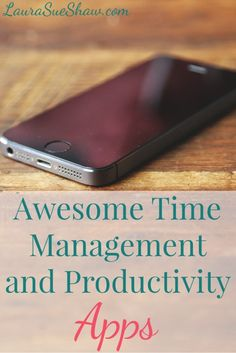 These Awesome Time Management and Productivity Apps are great tools for better organization in your life and business!