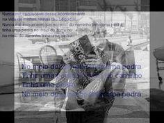 NO MEIO DO CAMINHO na voz de Drummond (+playlist)