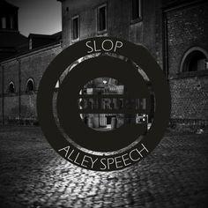 [EON018] Slop - Alley Speech [Minimal] -  https://hearthis.at/FxzbvfVY/set/slop-alley-speech/ https://soundcloud.com/e-onrush/sets/slop-alley-speech © 2014 E Onrush – http://e-onrush.blogspot.de/ LC 35172 Released by: E Onrush Release/catalogue number: EON018 Release date: January 06, 2015 Tracks: Slop – You are Human 06:26 Slop – Alley Speech 06:41 Slop – Transpose Acid 06:32 #minimal