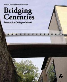 Bridging Centuries: Pembroke College Oxford